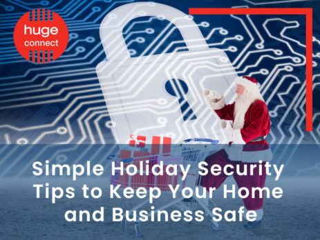 Simple Holiday Security Tips to Keep Your Home and Business Safe