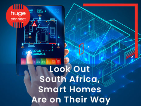 Look Out South Africa, Smart Homes Are on Their Way