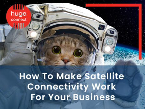 How To Make Satellite Connectivity Work For Your Business