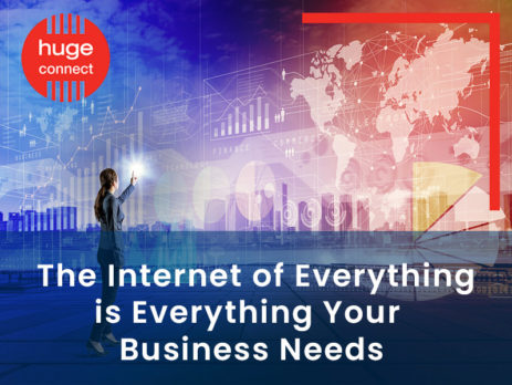 The Internet of Everything is Everything Your Business Needs