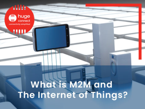 What is M2M and The Internet of Things