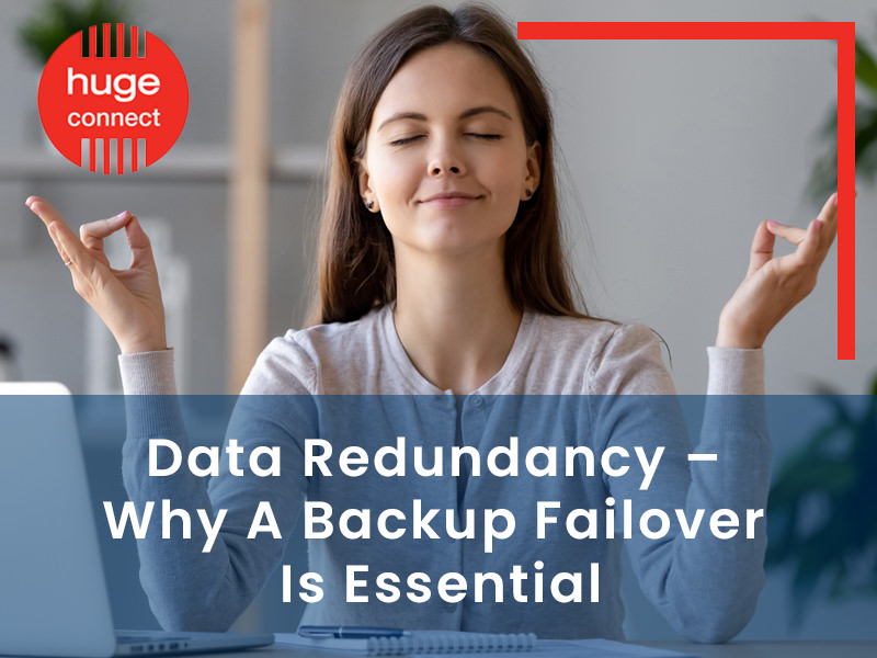 Data Redundancy - Why A Backup Failover Is Essential