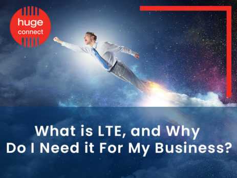 What is LTE, and Why Do I Need it For My Business