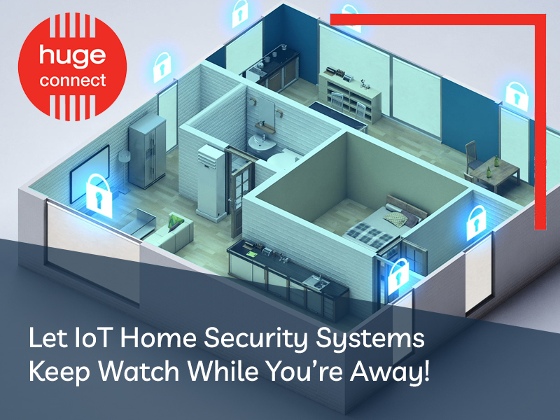 Let IoT Home Security Systems Keep Watch While You're Away