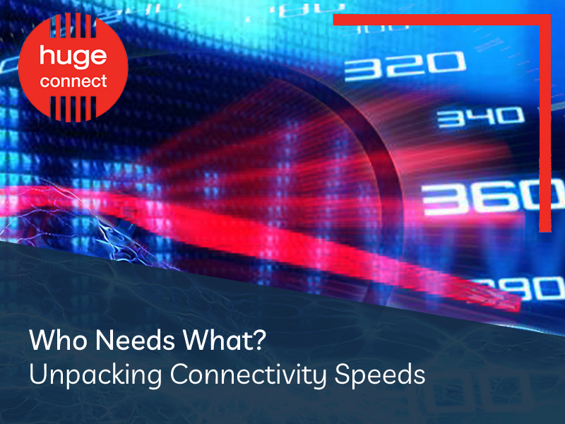 Who Needs What Unpacking Connectivity Speeds blog image 2