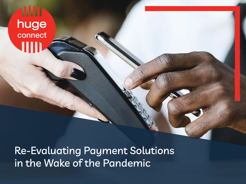 Re-Evaluating Payment Solutions in the Wake of the Pandemic 1